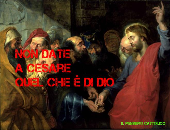 Non bisogna dare a Cesare quello che è di Dio. Riflessioni di Mons. Bux