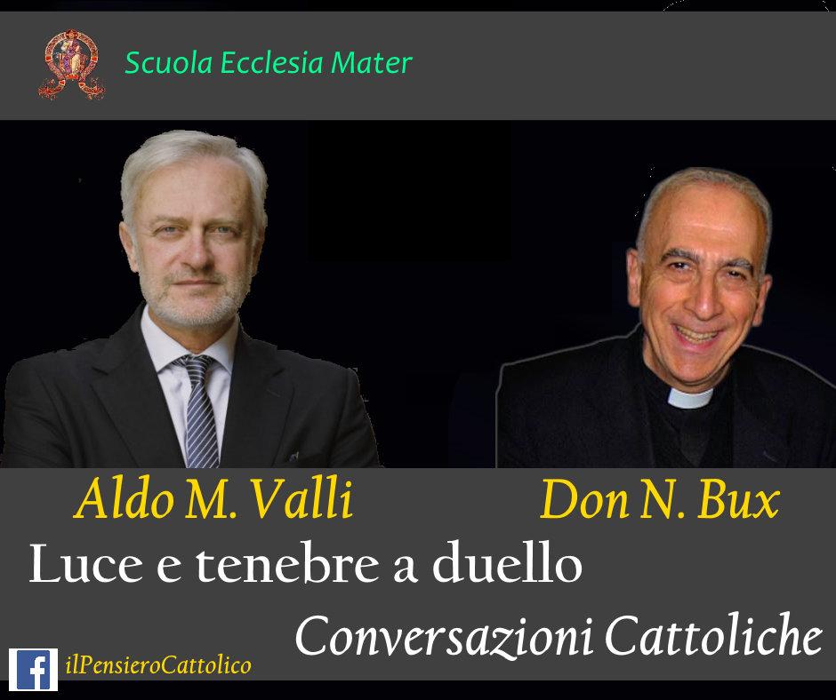 Luce e Tenebre a duello. Conversazione tra Mons. Bux ed Aldo Maria Valli ai tempi del Covid19