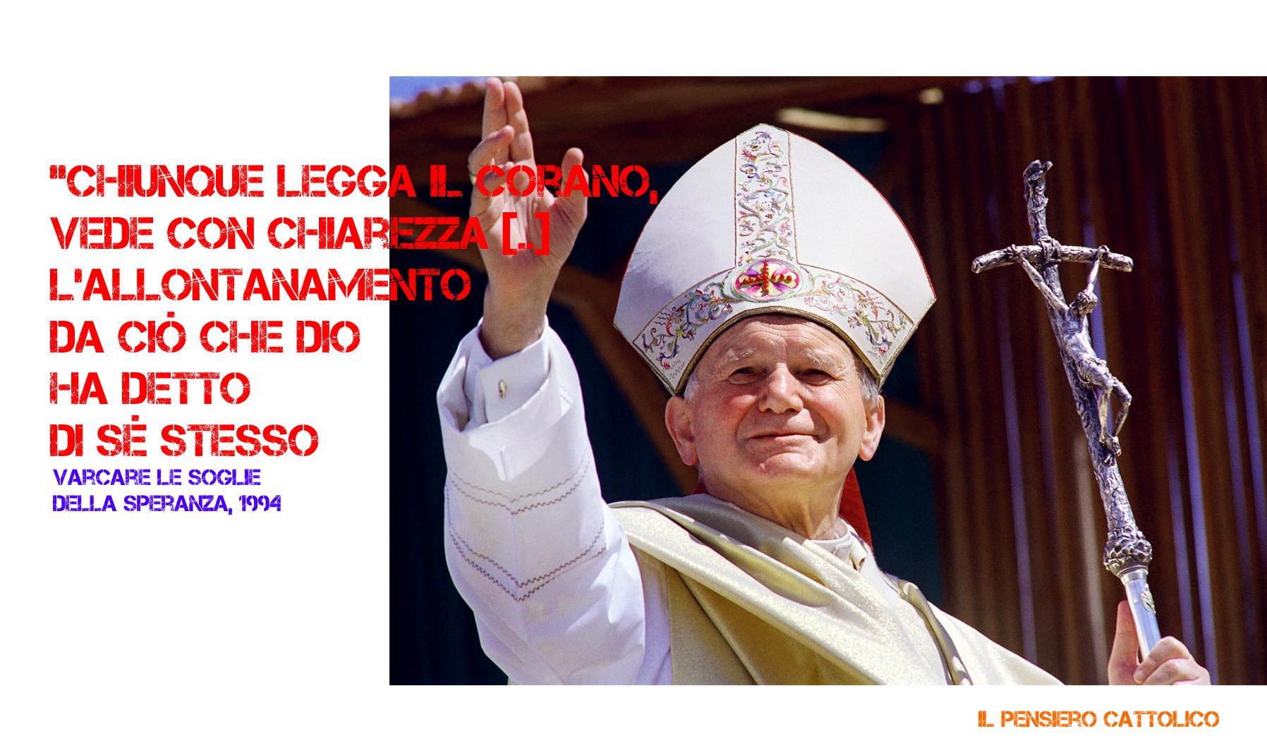 """""""San Giovanni Paolo II, l'Islam, la supereligione e la necessità di annunciare il Vangelo"""" del Prof. Nunzio Lozito"""