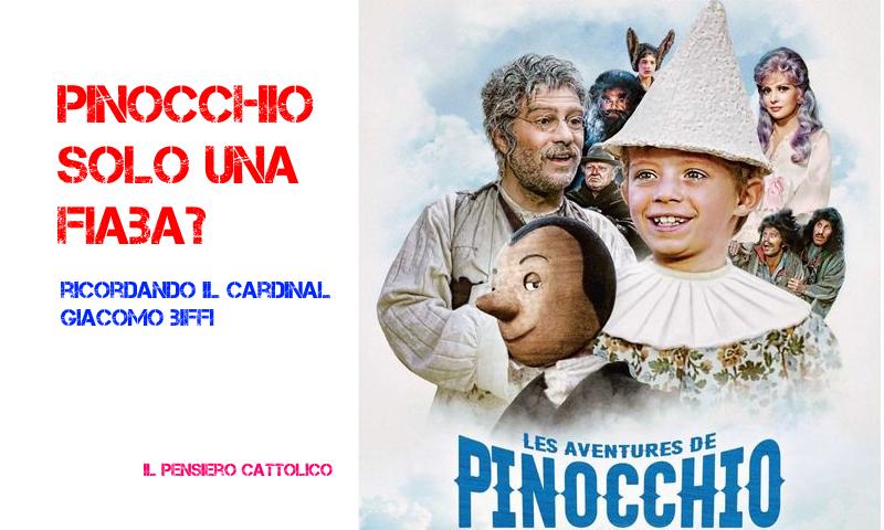 Pinocchio - Solo una fiaba? In memoria di SER il Card. Biffi